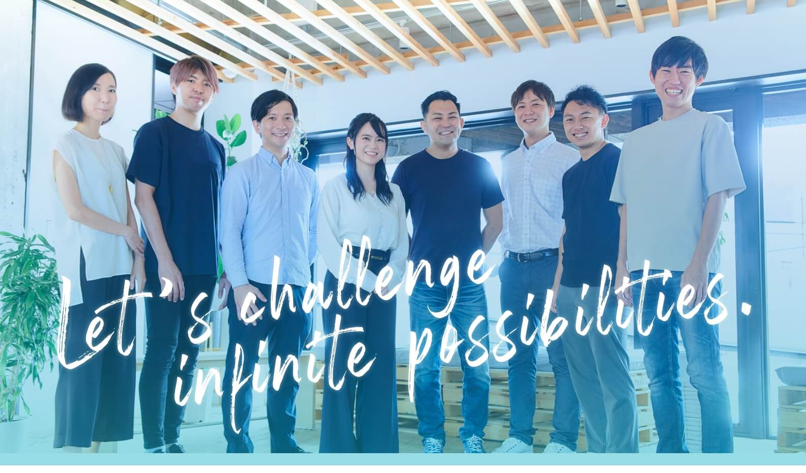 Let's challenge infinite possibilities.